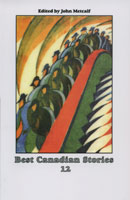 12: Best Canadian Stories